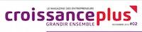 Dossier Croissance Plus - Economie Collaborative, la nouvelle vague